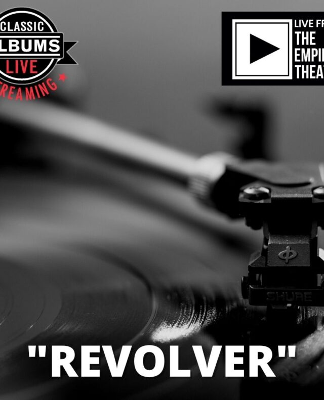 Classic Albums Live – The Beatles' Revolver