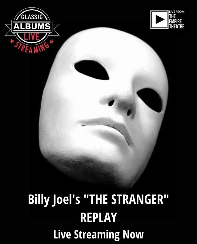Classic Albums Live – Billy Joel's, The Stranger REPLAY