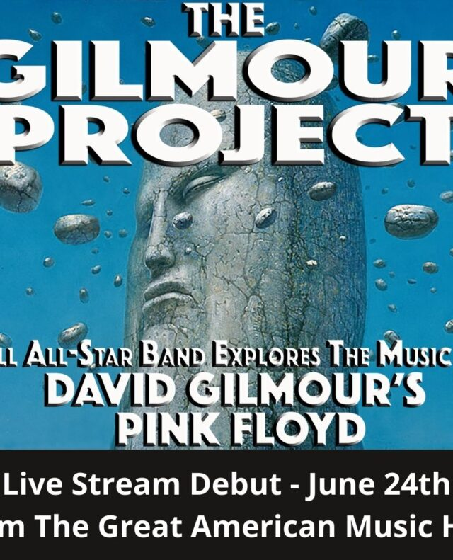 THE GILMOUR PROJECT :: Live Stream 'Debut'